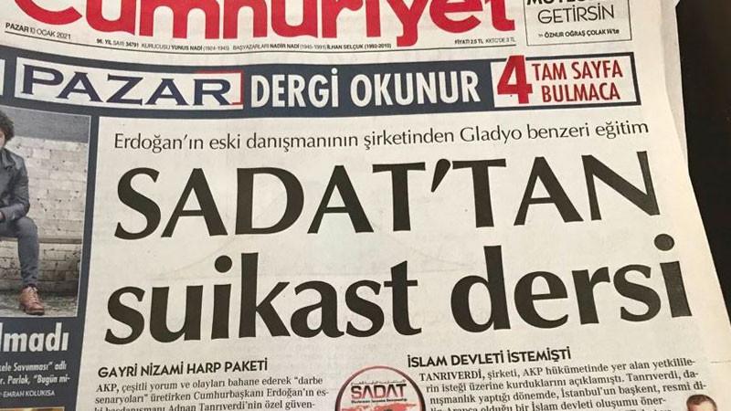 Cumhuriyet+gazetesine+%E2%80%99SADAT%E2%80%99+soru%C5%9Fturmas%C4%B1%21;