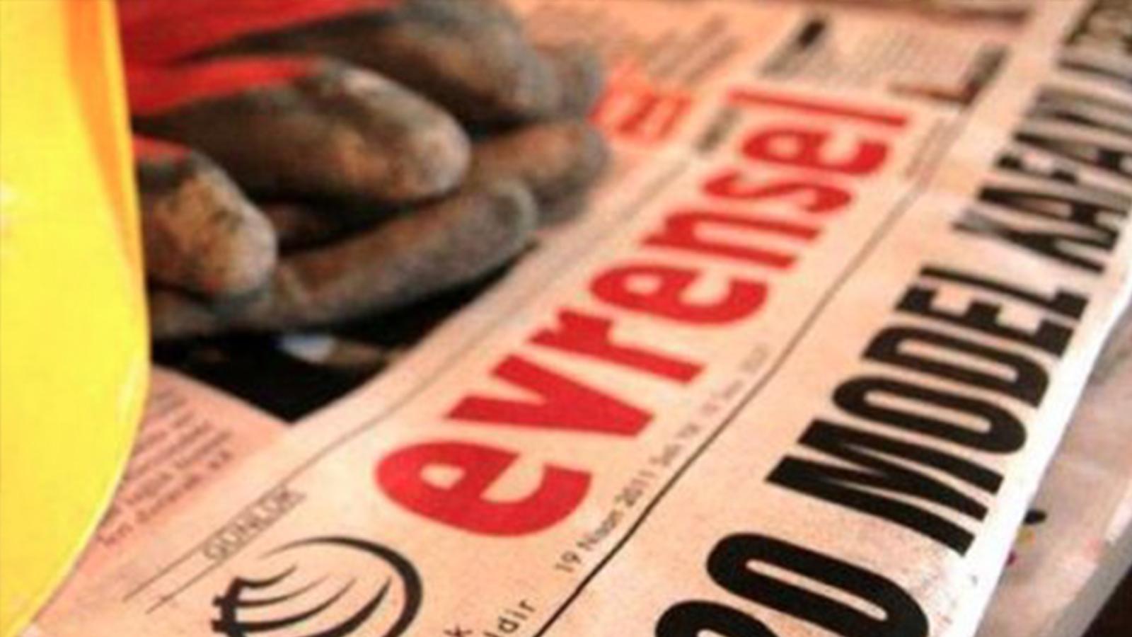 """Evrensel+gazetesi+26+ya%C5%9F%C4%B1nda:+""""Evrensel+bu+bedeli+%C3%B6der,+sen+oku+yeter"""""""